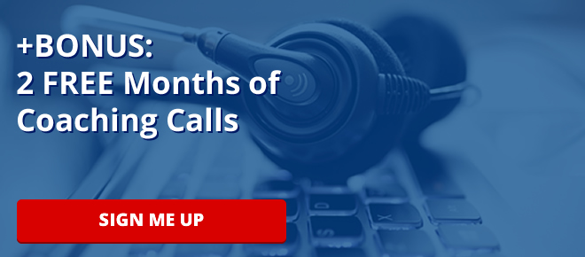 +BONUS: 2 FREE Months of Coaching Calls
